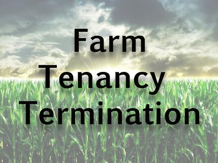 "A photo that says ""Farm Tenancy Termination"""