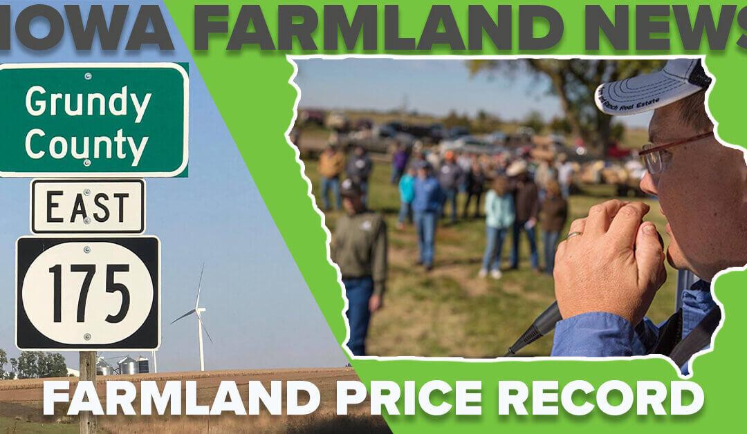 New Iowa Farmland Price Record Set by Grundy County Iowa Bidders